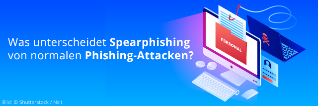 was-unterscheidet-spearphishing-von-normalen-phishing-attacken